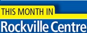 This Month in Rockville Centre